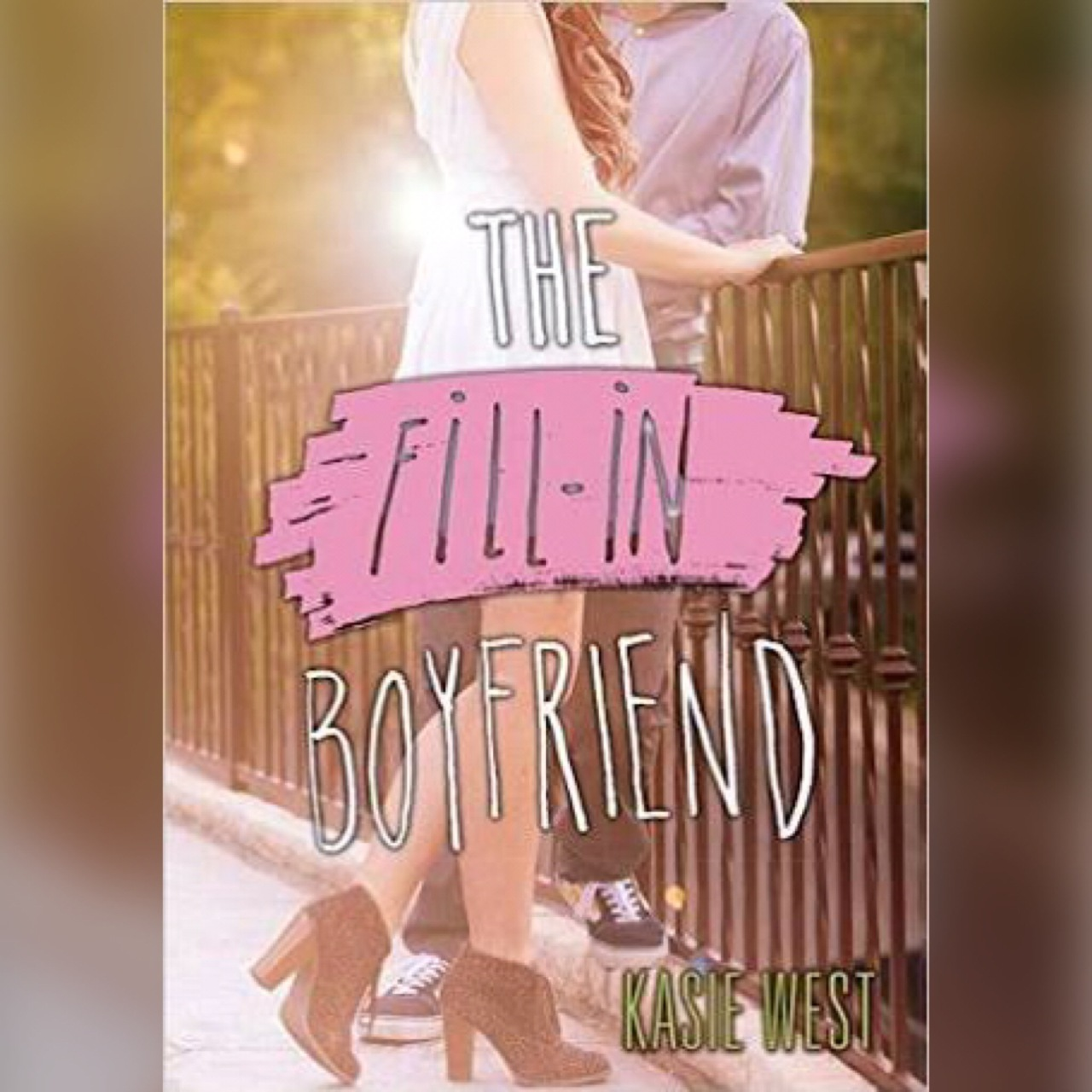 The Fill-In Boyfriend by Kasie West, AReview…