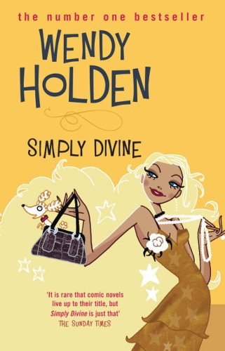 Simply Divine by Wendy Holden, A Review…