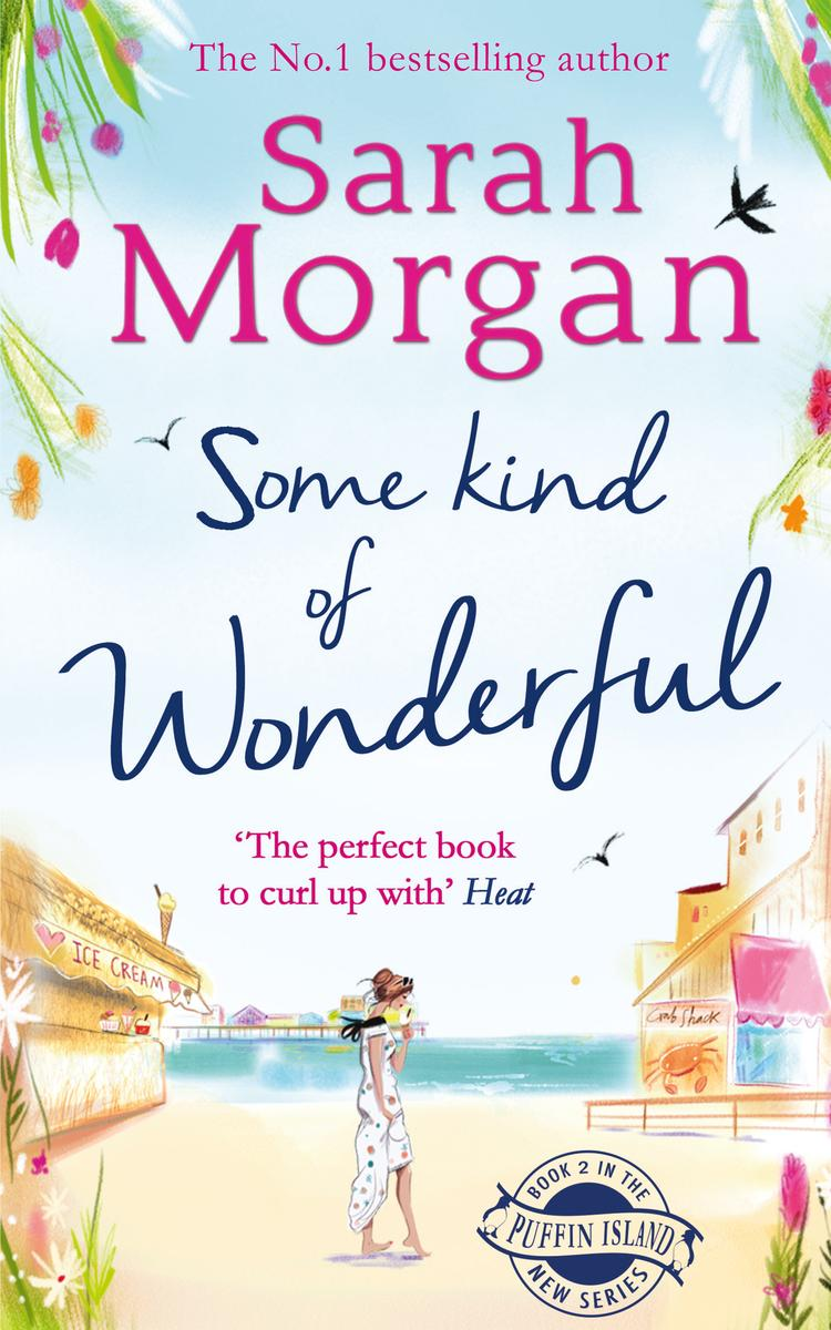 Some Kind of Wonderful by Sarah Morgan, A Review…