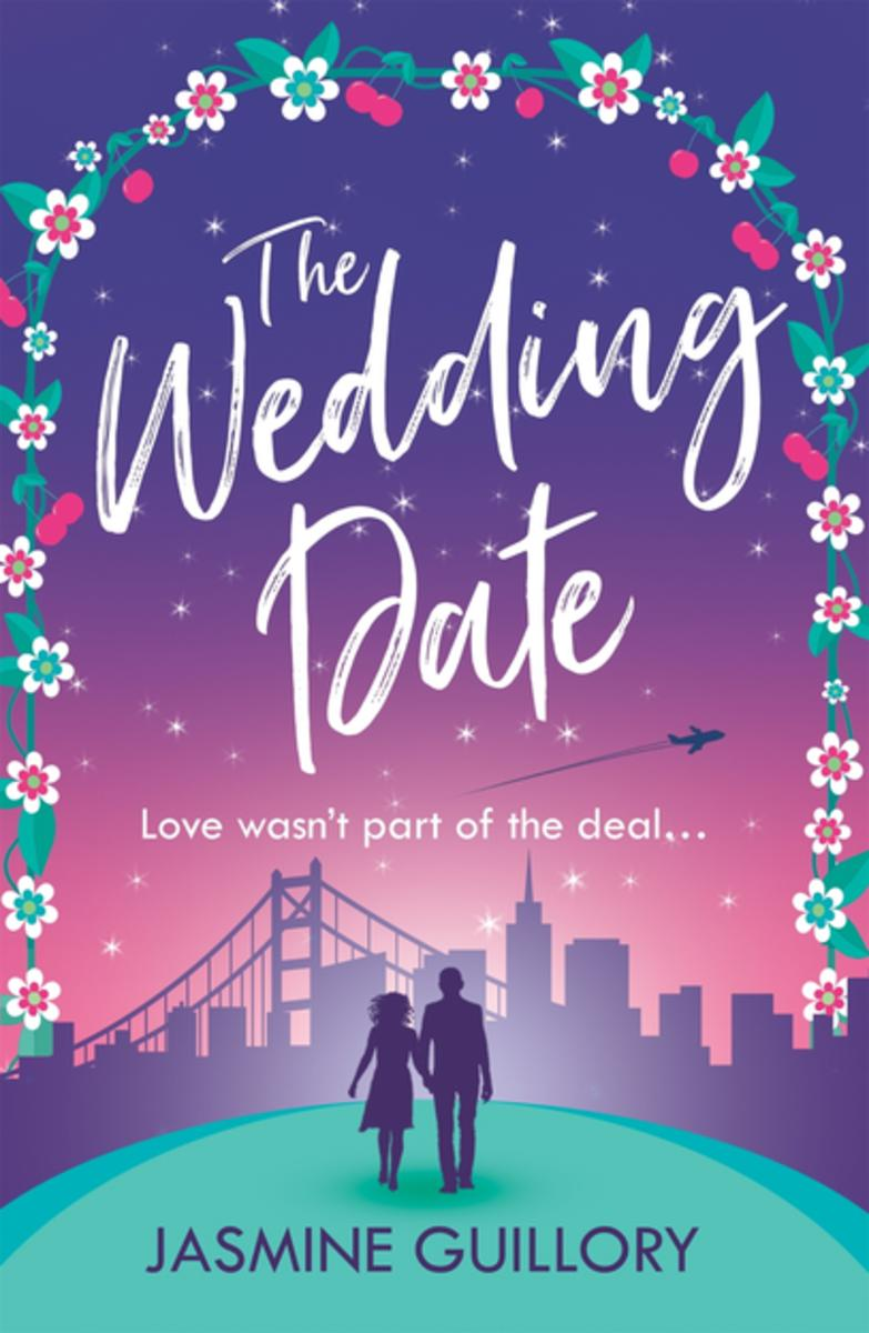 The Wedding Date by Jasmine Guillory, A Review…