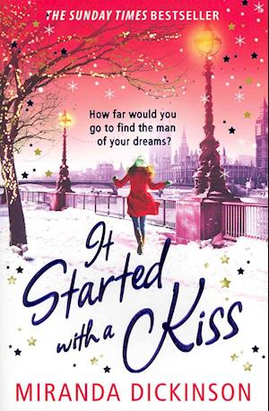 It Started with a Kiss by Miranda Dickinson, A Review…