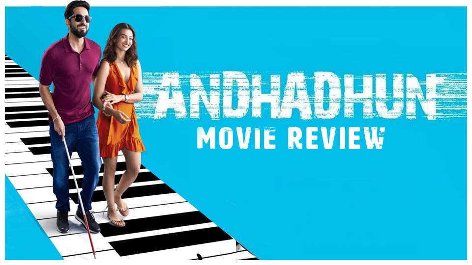 Andhadhun (2018), AReview…